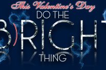 Do The (B)RIGHT Thing – Valentine's Day